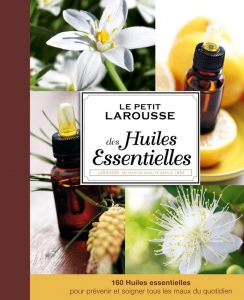 livre bible larousse des huiles essentielles
